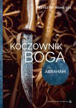 Koczownik Boga Lectio divina z Abrahamem - Lectio divina z Abrahamem, Krzysztof Wons SDS