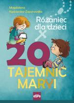 20 tajemnic Maryi Różaniec dla dzieci - Różaniec dla dzieci, Magdalena Kędzierska-Zaporowska