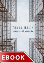 Czas pustych kościołów  - , Tomáš Halik
