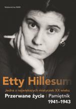 Przerwane życie wyd. 4 - Pamiętnik Etty Hillesum 1941–1943, Etty Hillesum