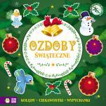 Ozdoby świąteczne Kolędy, ciekawostki, wypychanki - Kolędy, ciekawostki, wypychanki, Ewelina Kolk
