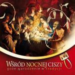 Wśród nocnej ciszy Boże Narodzenie w tradycji - Boże Narodzenie w tradycji, Urszula Haśkiewicz, ks. Łukasz Grabiasz