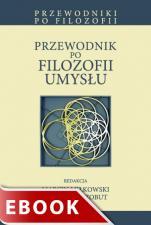 Przewodnik po filozofii umysłu - , red. Marcin Miłkowski, Robert Poczobut