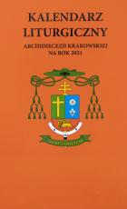 Kalendarz liturgiczny Archidiecezji Krakowskiej na rok 2021 - ,