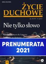 Życie duchowe - prenumerata 2021 - rocznik, prenumerata elektroniczna, Jacek Siepsiak SJ (red. nacz.)
