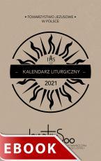 Kalendarz liturgiczny TJ 2021 - Polskich Prowincji Towarzystwa Jezusowego na rok 2021, Adam Matras SJ