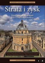 Strata i zysk - Opowieść o konwertycie Oxfordu, John Henry Newman