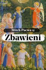 Zbawieni Przewodnik biblijny dla katolików - Przewodnik biblijny dla katolików, Mitch Pacwa SJ