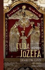 Cuda świętego Józefa cz.4 - Świadectwa i listy, Katarzyna Pytlarz