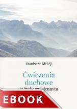 Ćwiczenia duchowe w życiu codziennym - , Stanisław Biel SJ