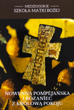 Nowenna Pompejańska i Różaniec z Królową Pokoju Medjugorie - , Praca zbiorowa