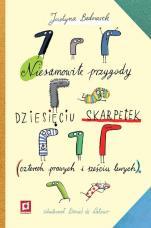 Niesamowite przygody dziesięciu skarpetek - (czterech prawych i sześciu lewych)., Justyna Bednarek