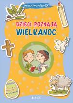 Dzieci poznają Wielkanoc - Nasza wspólnota, Barbara Baffetti, Giusi Capizzi