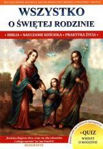 Wszystko o Świętej Rodzinie - Biblia, nauczanie Kościoła, praktyka życia, ks. Jacek Molka
