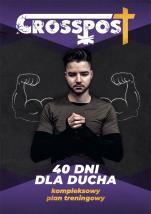 CrossPost - Planer - 40 dni dla ducha. Kompleksowy plan treningowy, oprac. ks. Marcin Filar, ks. Sebastian Kowalczyk