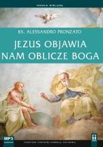 Jezus objawia nam oblicze Boga mp3 - , ks. Alessandro Pronzato