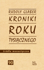 Kroniki roku tysiącznego - , Rudolf Glaber