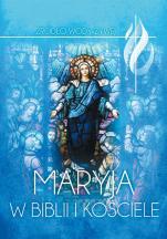 Maryja w Biblii i Kościele - , red. ks. Piotr Łabuda