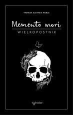 Memento mori Wielkopostnik i Dziennik - Wielkopostnik i Dziennik, Theresa Aletheia Noble FSP