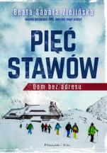 Pięć Stawów - Dom bez adresu, Beata Sabała-Zielińska