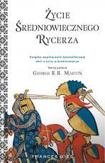 Życie średniowiecznego rycerza - , Frances Gies