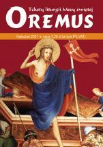 Oremus Kwiecień 2021 - Teksty liturgii Mszy Świętej,