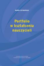 Portfolio w kształceniu nauczycieli - , Maria Szymańska
