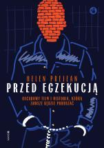 Przed egzekucją - , Helen Prejean