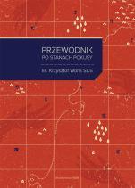 Przewodnik po stanach pokusy. wyd 4 - 20 rozważań o codziennych wyborach, ks. Krzysztof Wons SDS